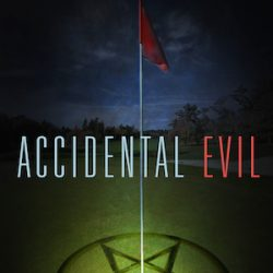 Accidental Evil