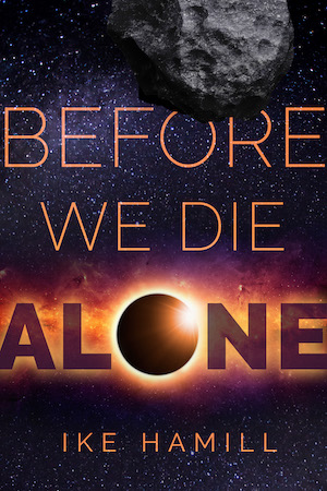 Before We Die Alone