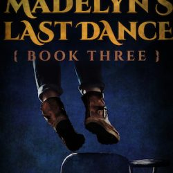 Madelyn's Last Dance