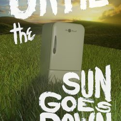 Until the Sun Goes Down